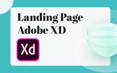 Landing page : creation sur Adobe XD ?