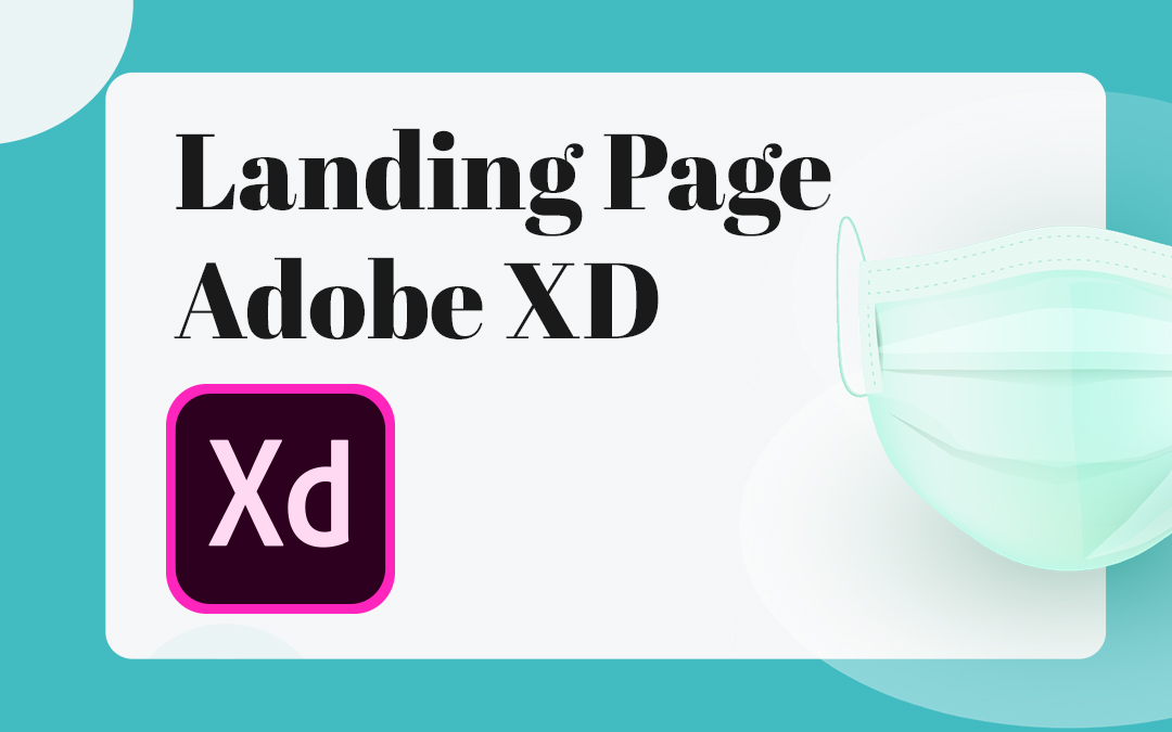 Landing page : creation sur Adobe XD ?