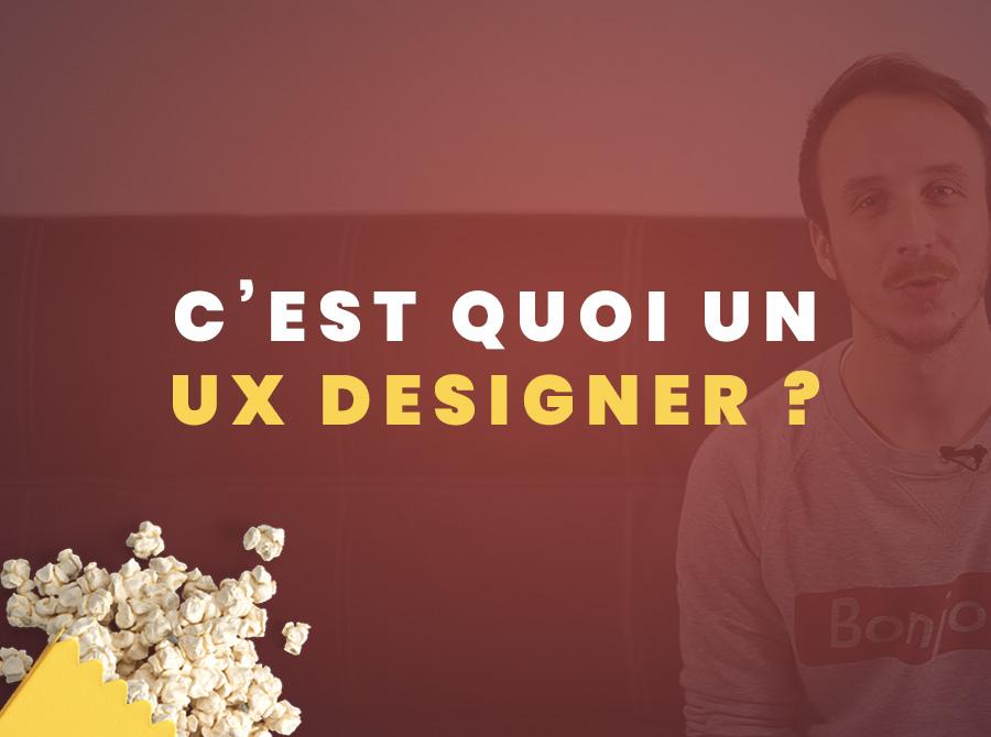 UX Designer, mais c'est quoi ?
